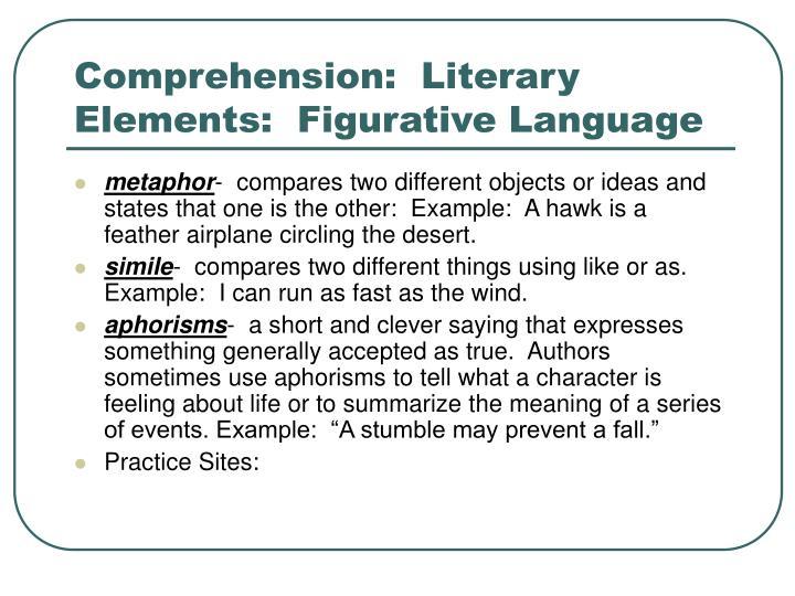 Comprehension:  Literary Elements:  Figurative Language