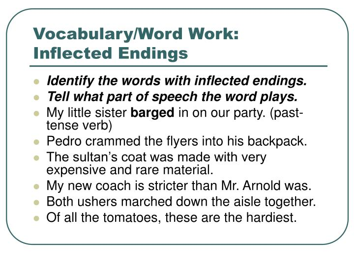 Vocabulary/Word Work:  Inflected Endings