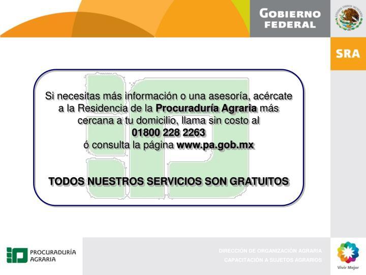 Si necesitas más información o una asesoría, acércate a la Residencia de la