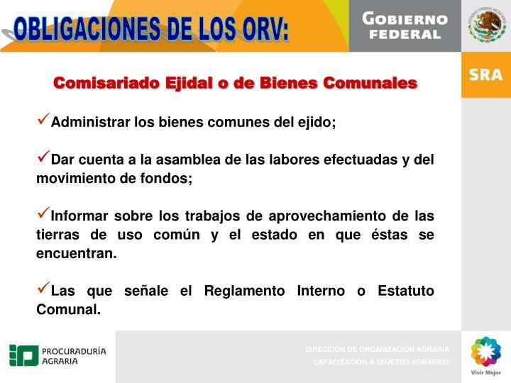 OBLIGACIONES DE LOS ORV:
