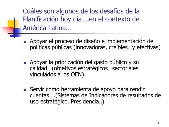 Cuáles son algunos de los desafíos de la Planificación hoy día….en el contexto de América Latina