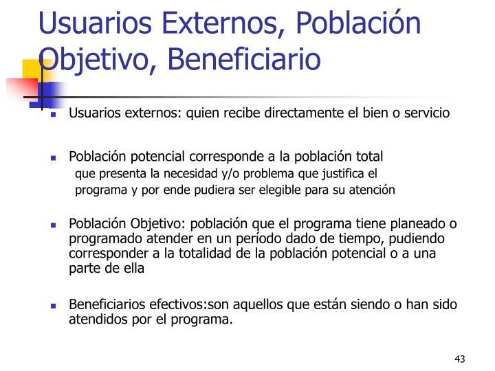 Usuarios Externos, Población Objetivo, Beneficiario