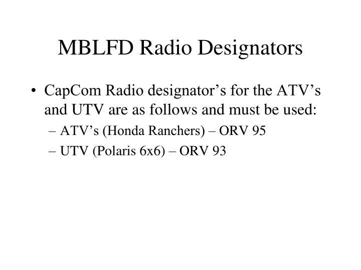 MBLFD Radio Designators