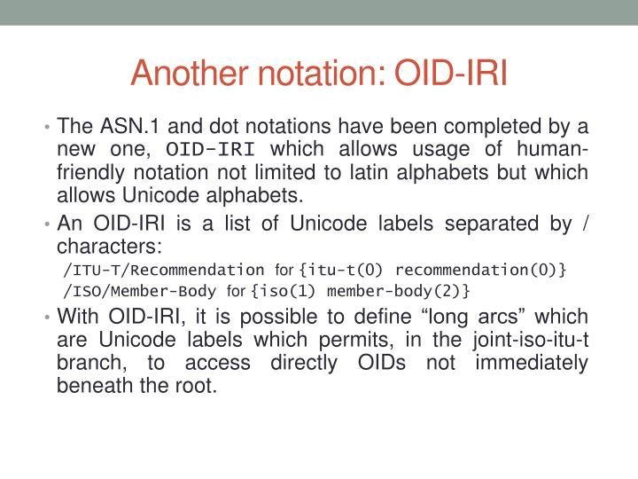 Another notation: OID-IRI