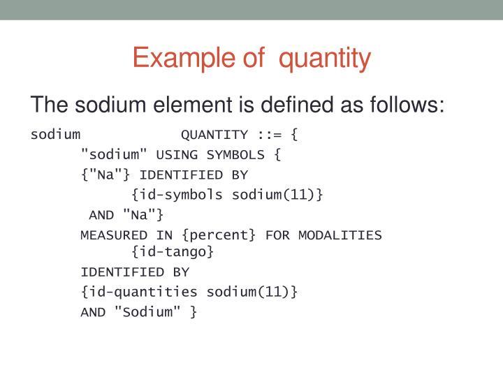 Example of  quantity