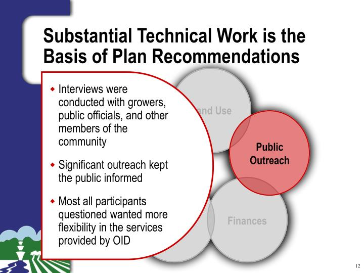 Substantial Technical Work is the Basis of Plan Recommendations