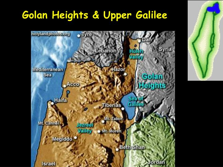 Golan Heights & Upper Galilee