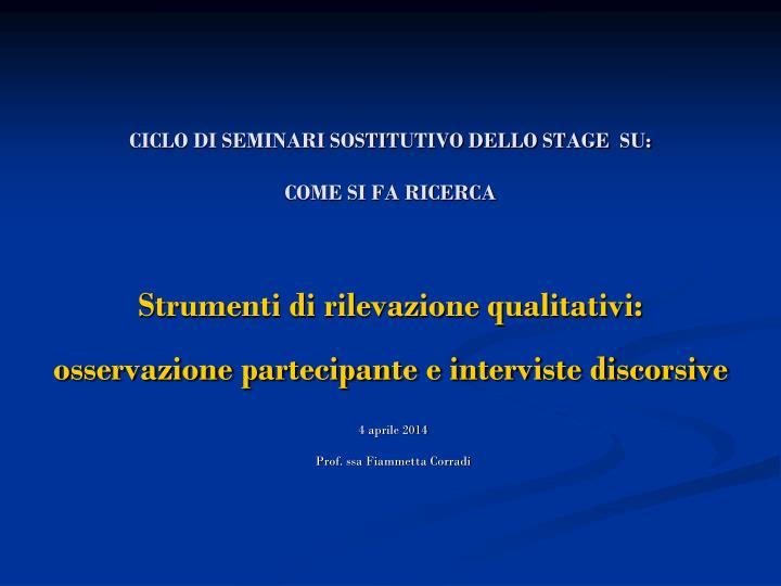 CICLO DI SEMINARI SOSTITUTIVO DELLO STAGE  SU: