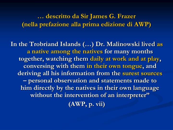… descritto da Sir James G. Frazer