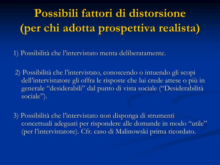 Possibili fattori di distorsione