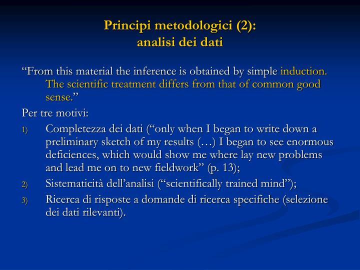 Principi metodologici (2):