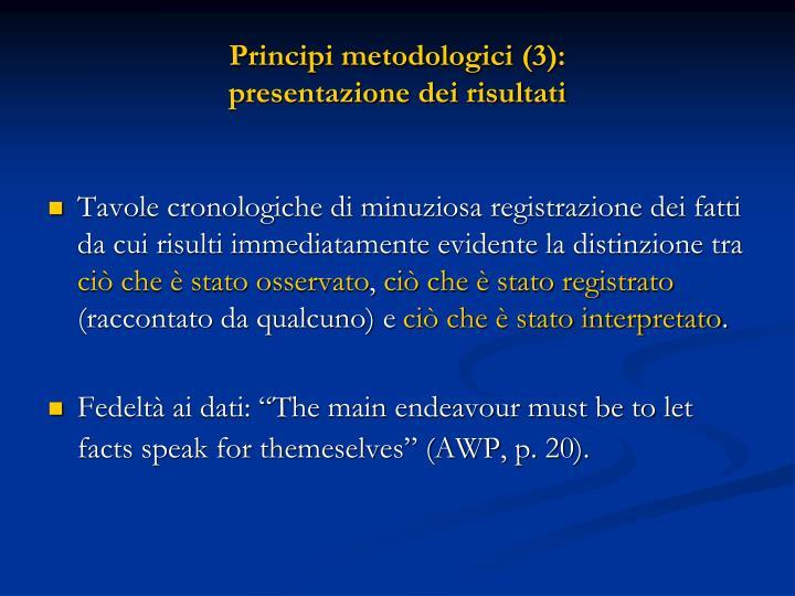 Principi metodologici (3):