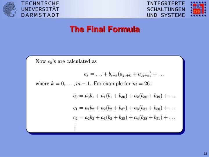 The Final Formula