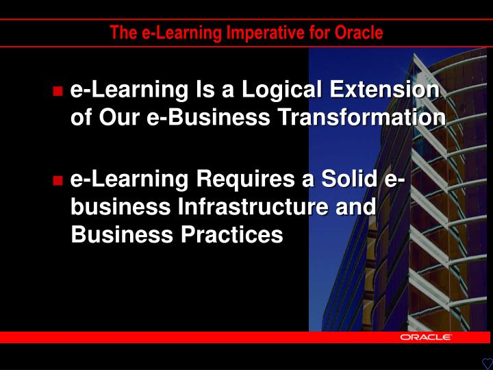 The e-Learning Imperative for Oracle