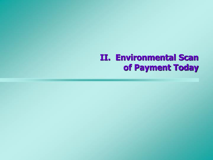 II.  Environmental Scan
