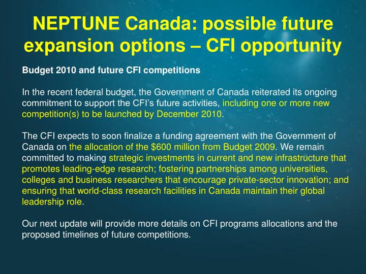NEPTUNE Canada: possible future expansion options – CFI opportunity