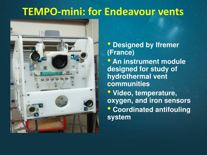 TEMPO-mini: for Endeavour vents
