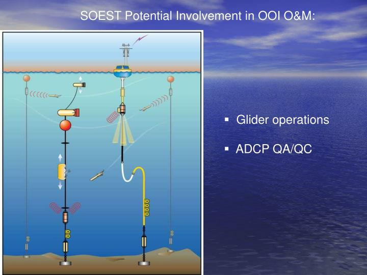 SOEST Potential Involvement in OOI O&M: