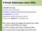 if e mail addresses were oids