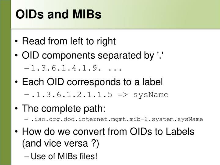 OIDs and MIBs