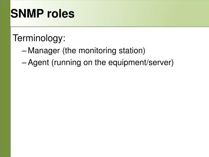 SNMP roles