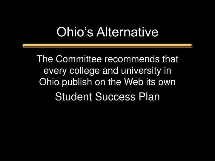 Ohio's Alternative
