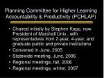 planning committee for higher learning accountability productivity pchlap