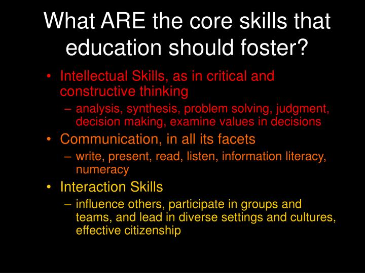 What ARE the core skills that education should foster?