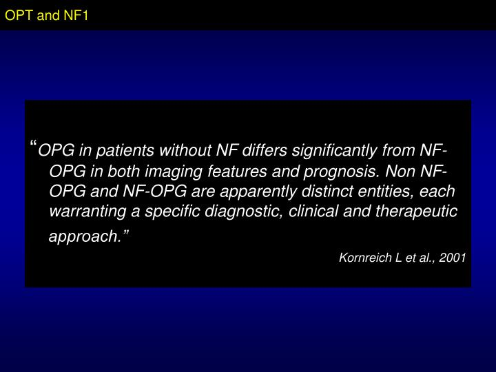 OPT and NF1