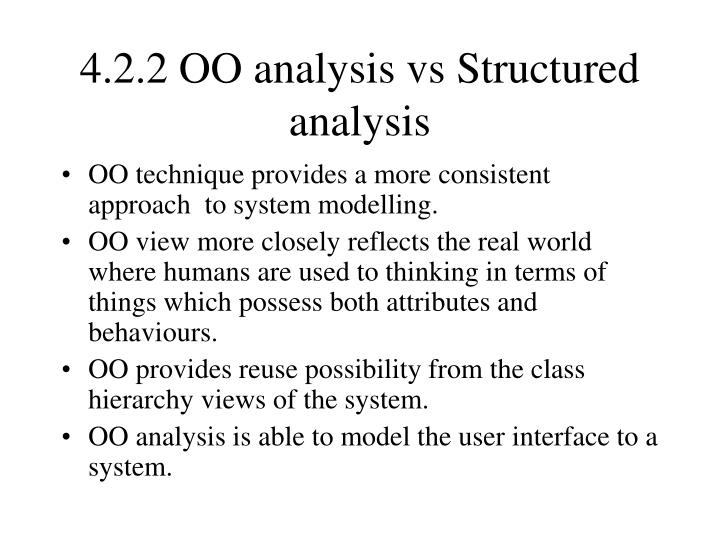 4.2.2 OO analysis vs Structured analysis