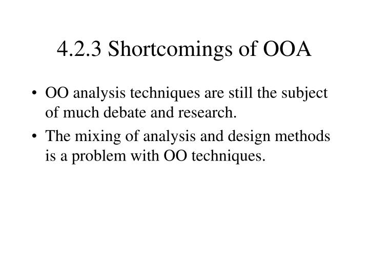 4.2.3 Shortcomings of OOA