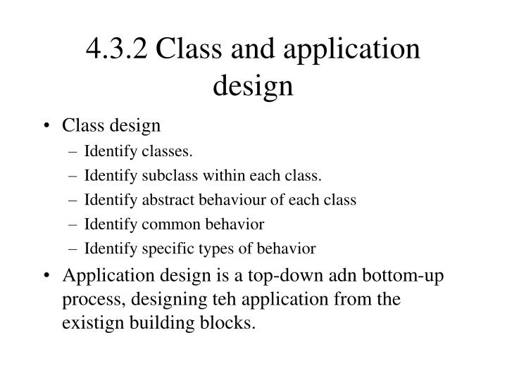 4.3.2 Class and application design