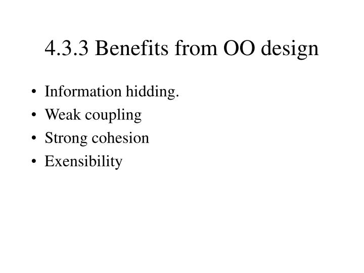 4.3.3 Benefits from OO design
