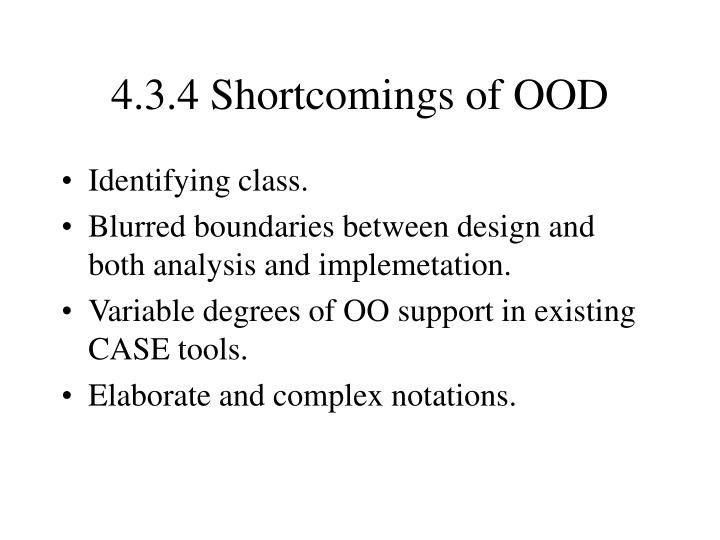 4.3.4 Shortcomings of OOD