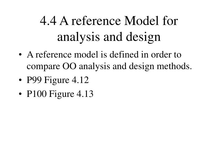 4.4 A reference Model for analysis and design