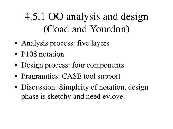 4.5.1 OO analysis and design (Coad and Yourdon)