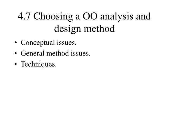 4.7 Choosing a OO analysis and design method