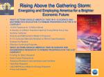 rising above the gathering storm energizing and employing america for a brighter economic future