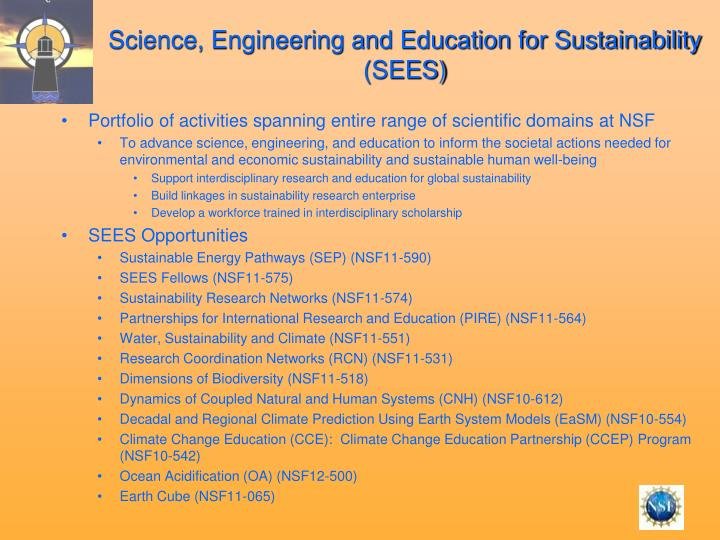 Science, Engineering and Education for Sustainability (SEES)
