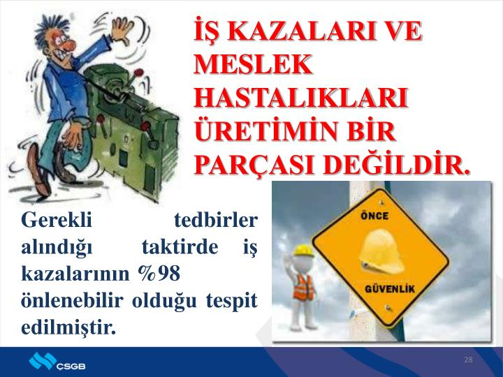 İŞ KAZALARI VE