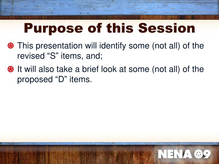 Purpose of this Session