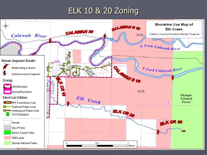 ELK 10 & 20 Zoning