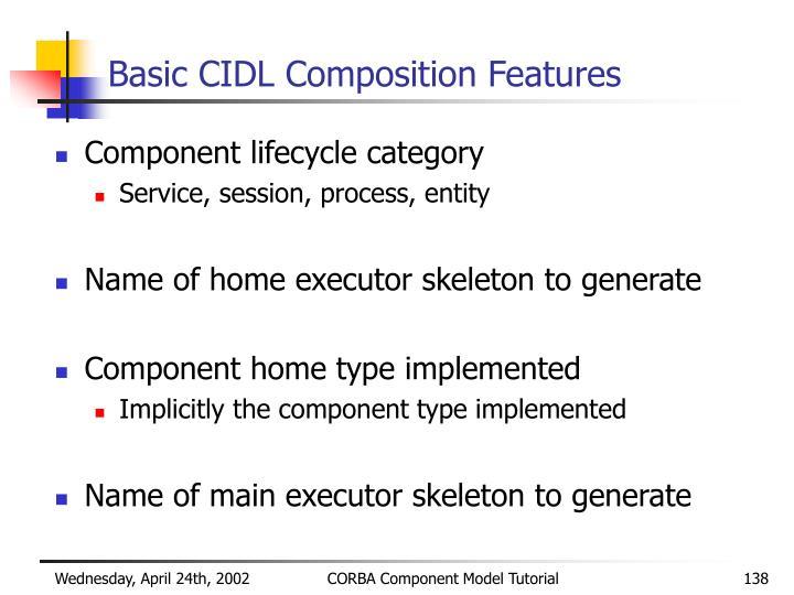 Basic CIDL Composition Features