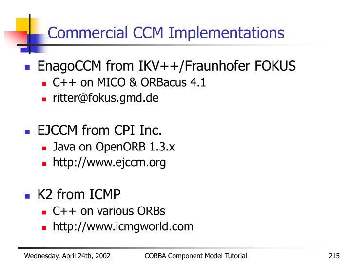 Commercial CCM Implementations