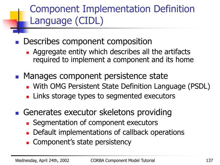 Component Implementation Definition Language (CIDL)