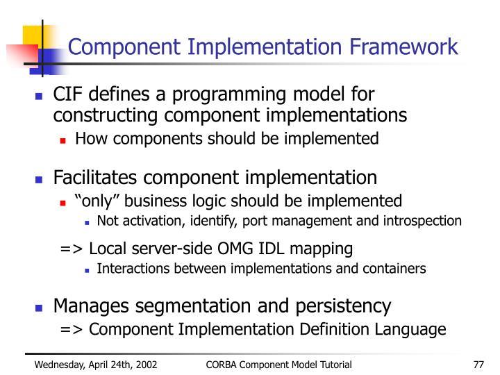 Component Implementation Framework