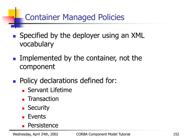 Container Managed Policies