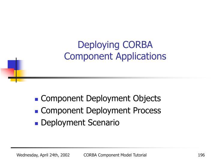 Deploying CORBA