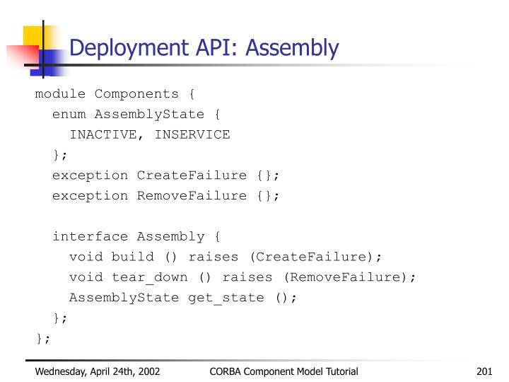 Deployment API: Assembly