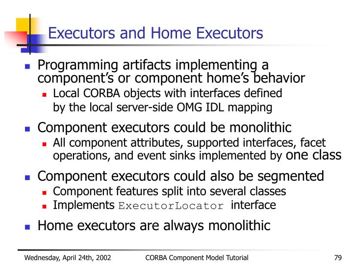 Executors and Home Executors